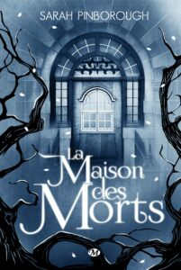 La Maison des morts, Sarah Pinborough