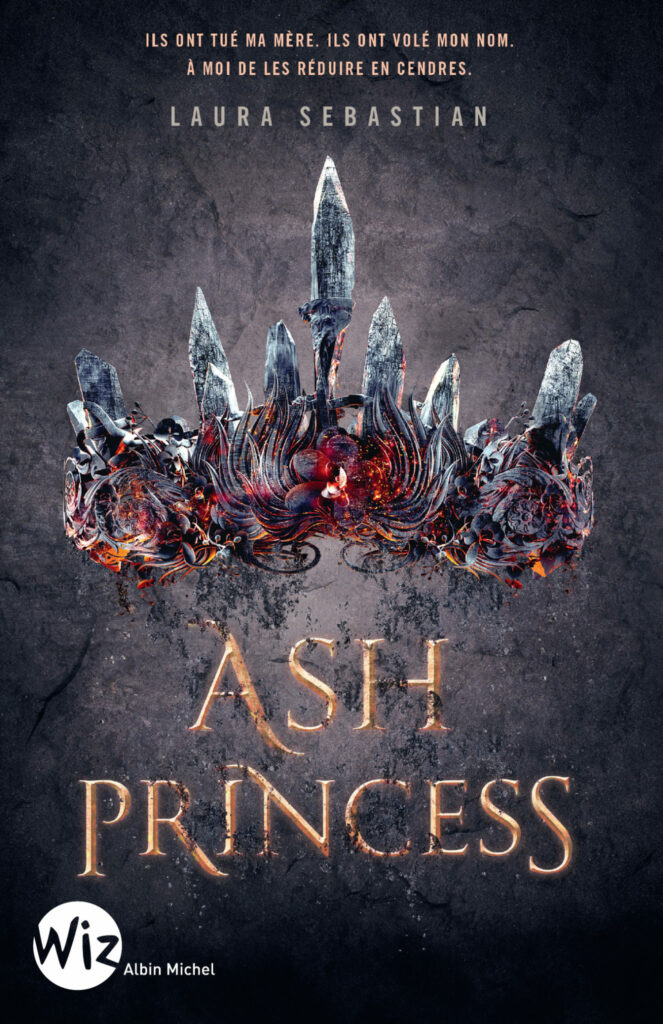 Ash Princess, Laura Sebastian, Albin Michel
