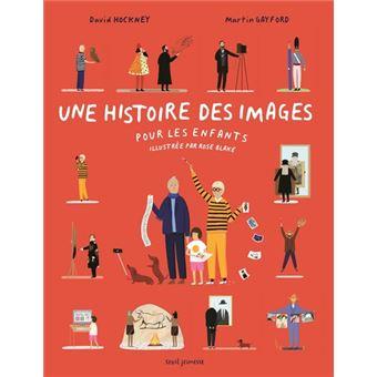 Une histoire des images pour les enfants, David Hockney et Martin Gayford