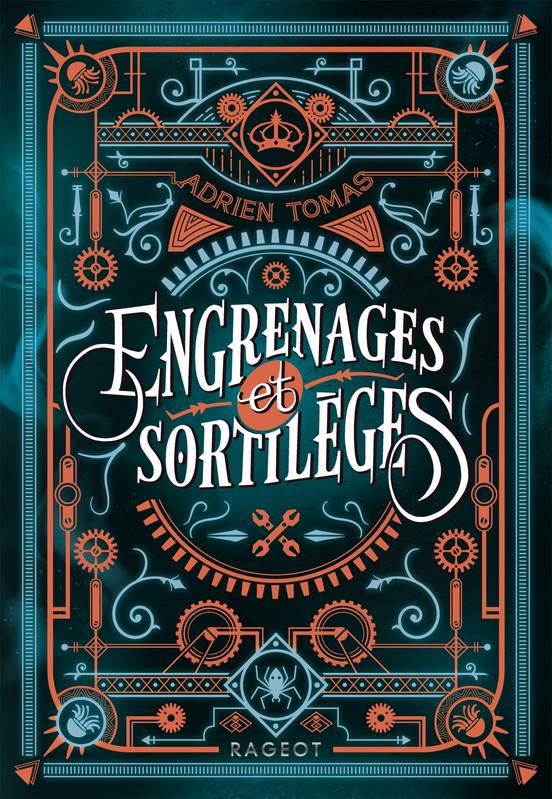 Engrenages & sortilèges, Adrien Tomas, Rageot