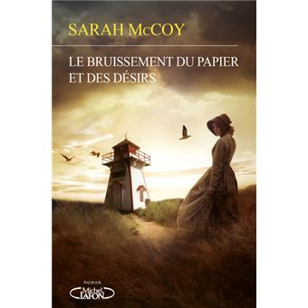 Le Bruissement du papier et des désirs, Sarah McCoy