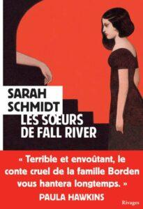 Les Soeurs de Fall River, Sarah Schmidt