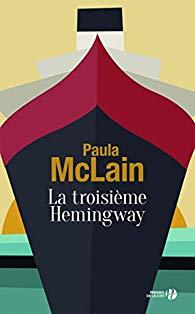 La troisième Hemingway, Paula McLain