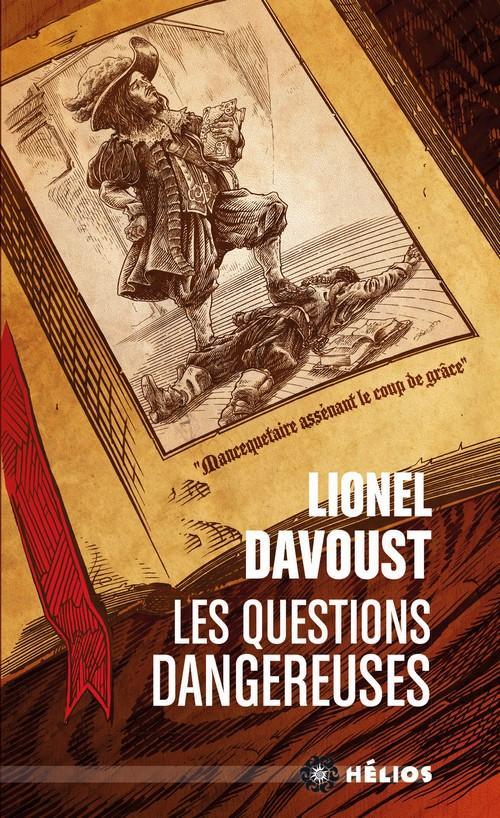 Les Questions dangereuses, Lionel Davoust