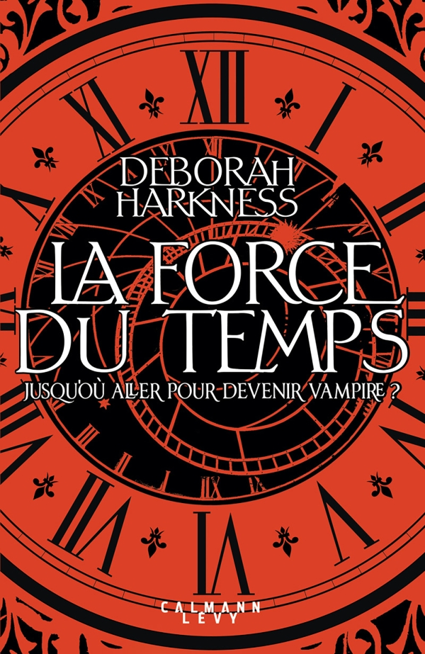 La Force du temps, Deborah Harkness