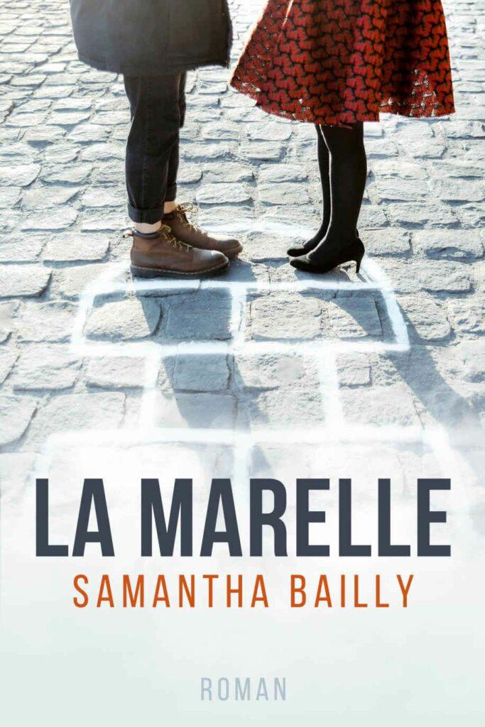 La Marelle, Samantha Bailly