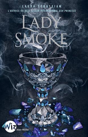 Lady Smoke, Laura Sebastian