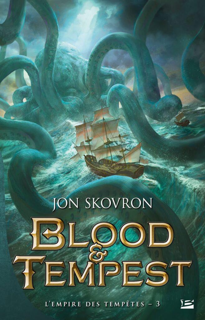 L'Empire des tempêtes, tome 3, Blood & Tempest