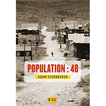 Population : 48, Adam Sternbergh