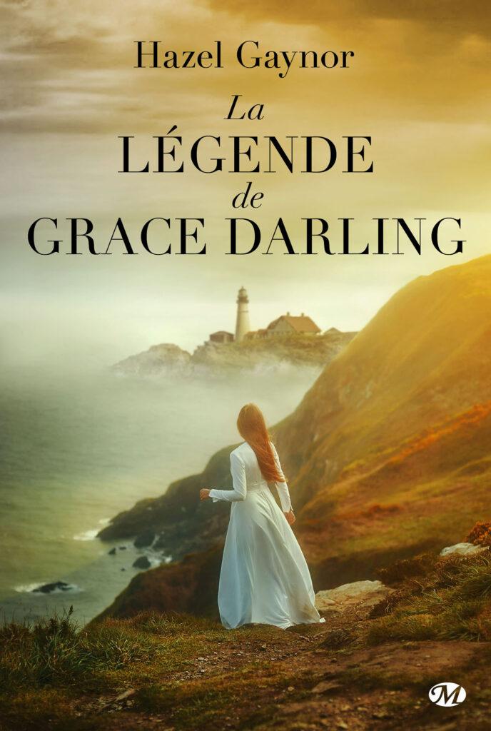 La Légende de Grace Darling, Hazel Gaynor