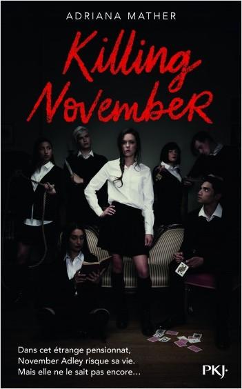 Killing November, Adriana Mather