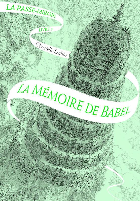 La Mémoire de Babel, Christelle Dabos