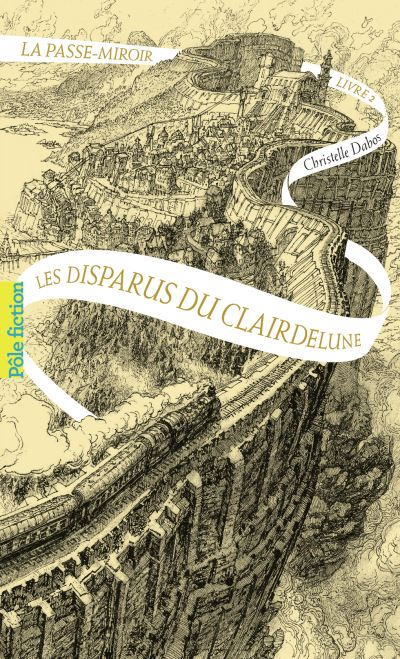 La Passe-miroir, Les Disparus de Clairdelune, Christelle Dabos