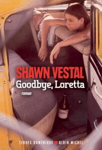 Goodbye, Loretta