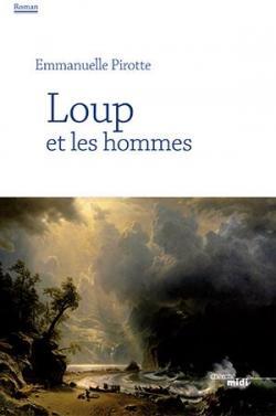 Loup et les hommes, Emmanuelle Pirotte