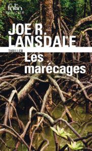 Les Marécages, Joe R. Lansdale