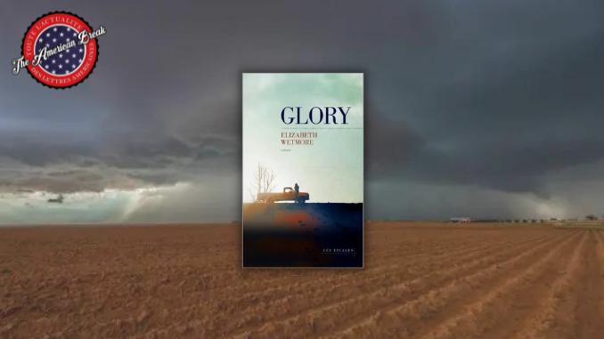 Glory, Elizabeth Wetmore, Les escales