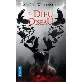 Le Dieu Oiseau, Aurélie Wellenstein
