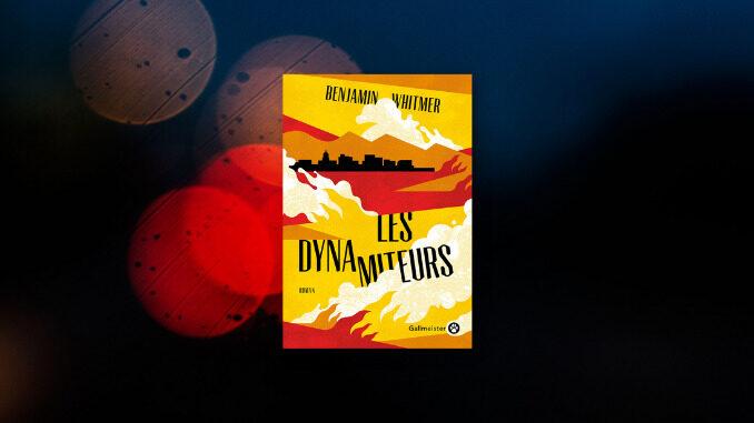 Les Dynamiteurs, Benjamin Whitmer