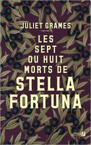 Les 7 ou 8 morts de Stella Fortuna