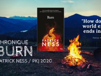 Burn / Patrick Ness / PKJ
