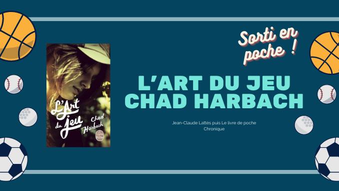 L'Art du jeu, Chad Harbach