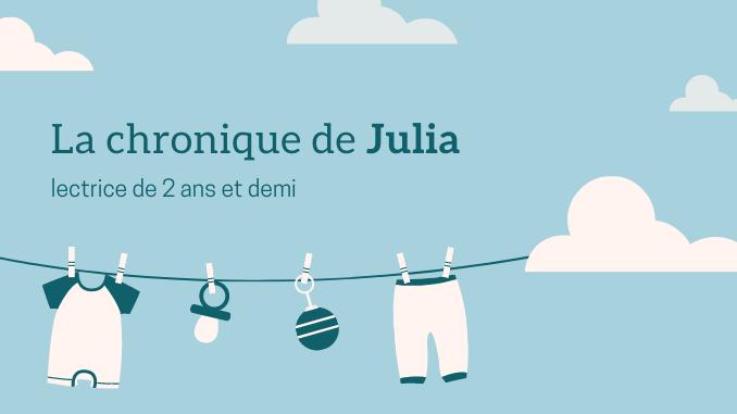 La chronique de Julia