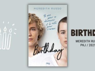 Birthday, Meredith Russo, PKJ