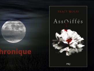 Assoiffés, Tracy Wolff, PKJ