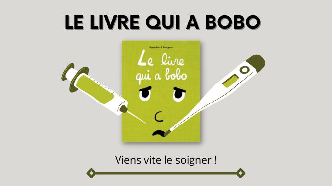 Le livre qui a bobo, Ramadier et Bourgeau, école des loisirs