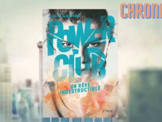 Power Club Un rêve indestructible