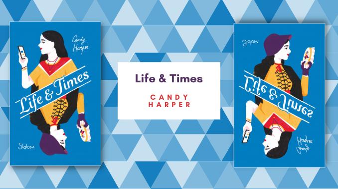 Life & Times, Candy Harper, Slalom