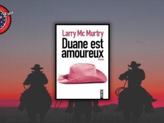 Duane est amoureux, Larry McMurtry. Sonatine