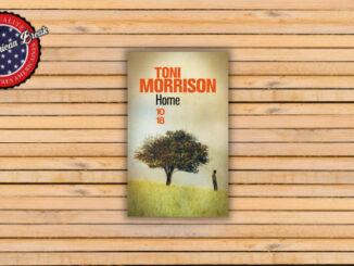 Home, Toni Morrison. Christian Bourgois
