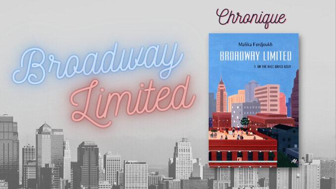 Broadway Limited T3, Malika Ferdjoukh