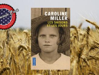 Les Saisons et les Jours, Caroline Miller. Pocket