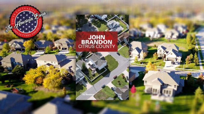 Citrus County, John Brandon.