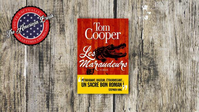 Les Maraudeurs, Tom Cooper. Albin Michel