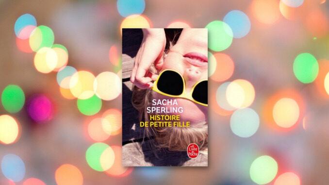 Histoire de petite fille, Sacha Sperling