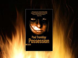 Possession, Paul Tremblay
