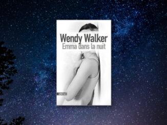 Emma dans la nuit, Wendy Walker
