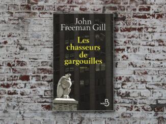 Les Chasseurs de gargouilles, John Freeman Gill