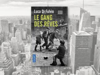 Le Gang des rêves, Luca Di Fulvio