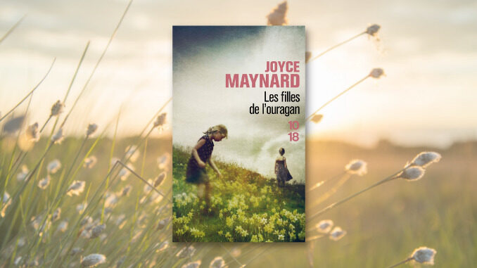 Les Filles de l'ouragan, Joyce Maynard