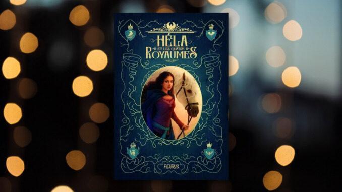 Héla et les quatre royaumes, Marie-Line Brault
