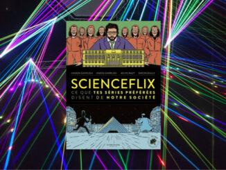 ScienceFlix, Hamza Garrush, Aness Garrush, Kevin Razy et Simon Bailly