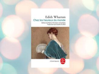 Chez les heureux du monde, Edith Wharton