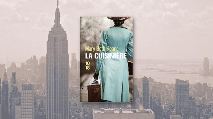 La Cuisinière, Mary Beth Keane